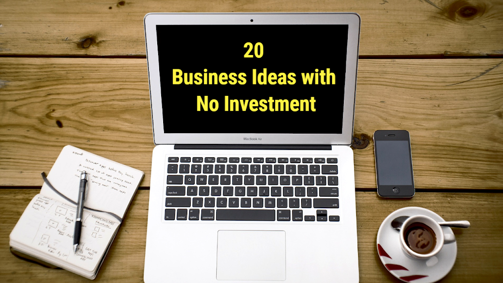 20 Highly Profitable Business Ideas Without Investment