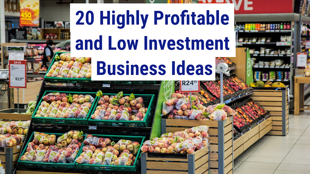 20 business ideas with low investment and high profit