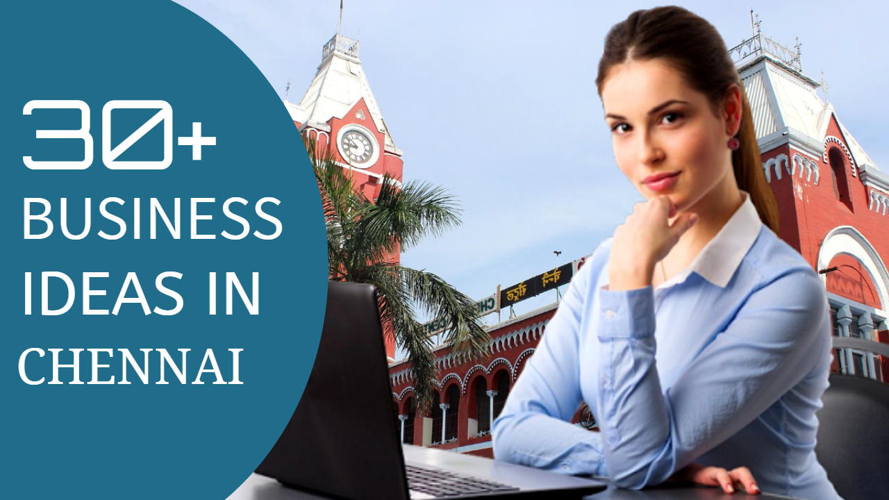 30+ Small Business Ideas in Chennai | Earn 50,000 Monthly