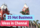 business ideas in chennai