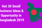 30 business ideas in bangladesh