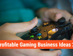 12 High Profitable Gaming Business Ideas & Opportunity in 2020