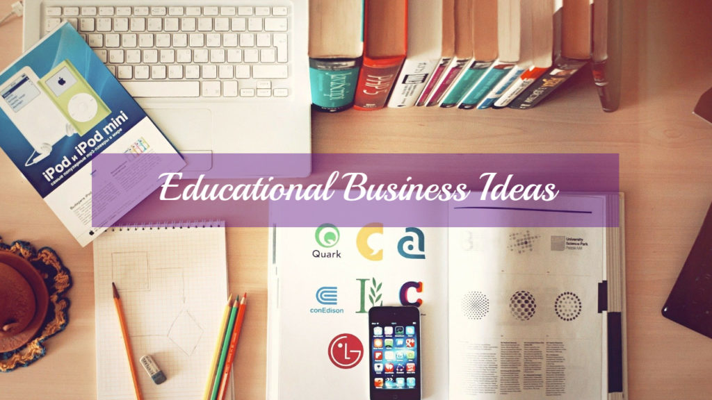 educational business ideas