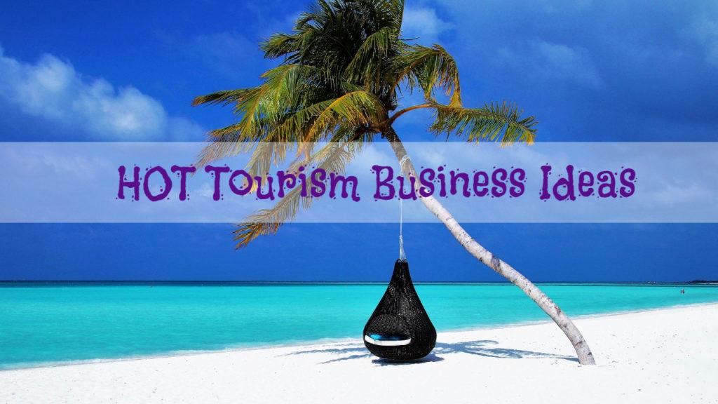 tourism business ideas