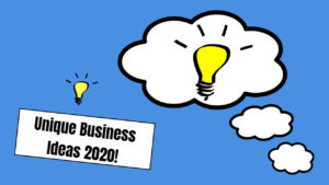 20+ Small Unique Business Ideas & Opportunities for 2020