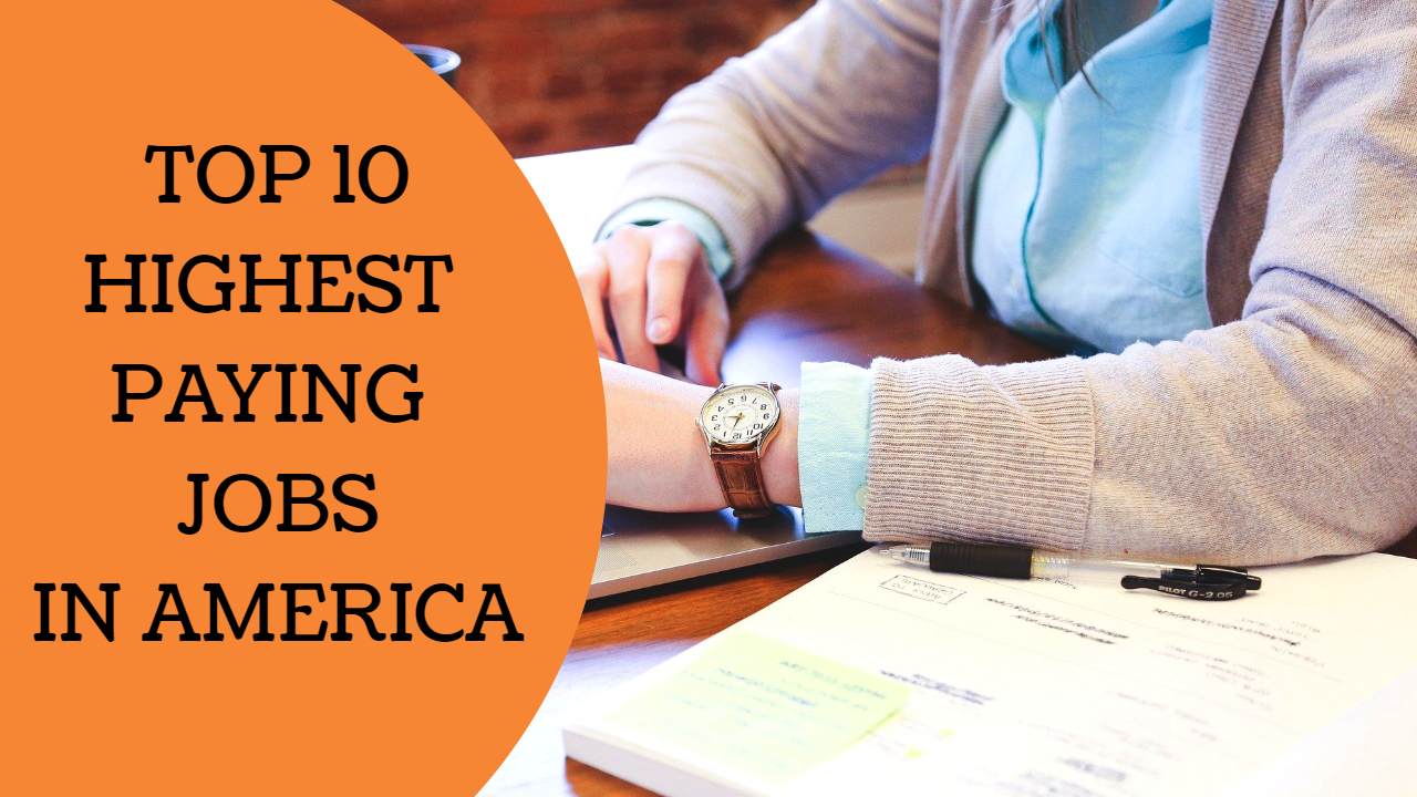 10+ Highest Paying Jobs in America | The Ultimate List to Success