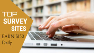 18 Legitimate Survey Sites That Pays in 2020 | Earn $100-$150 Daily