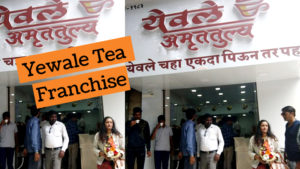 Yewale Tea Franchise Full Details | Cost | Contact No. | Eligibility