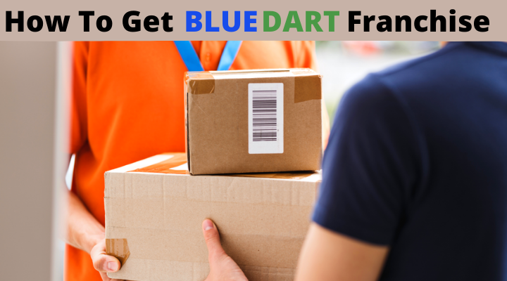 How To Get Blue Dart Courier Franchise