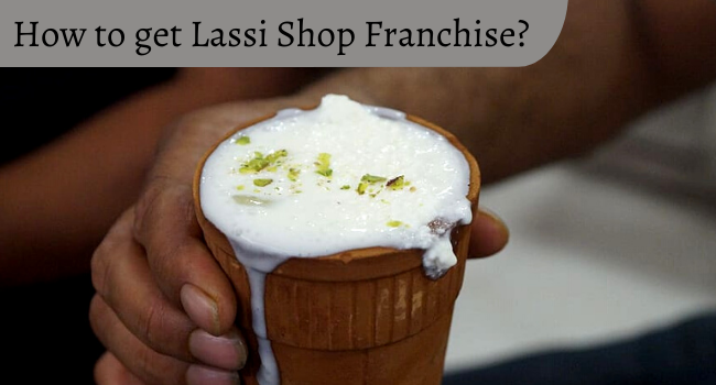 How to get Lassi Shop Franchise