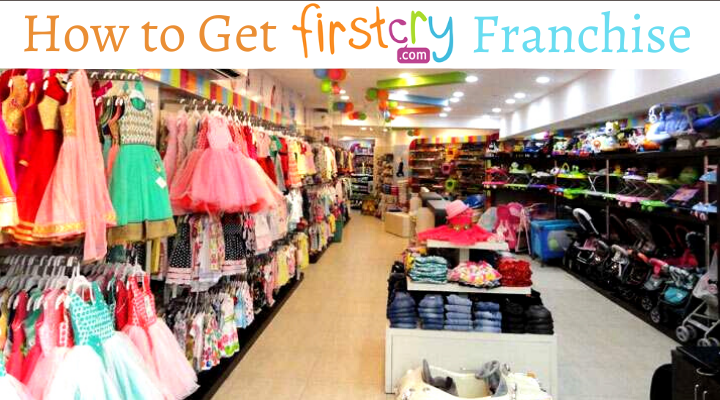 How to Get FirstCry Franchise [Cost, Profit, & Eligibility]