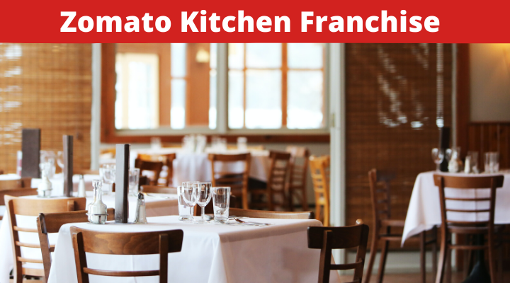 Zomato Kitchen franchise